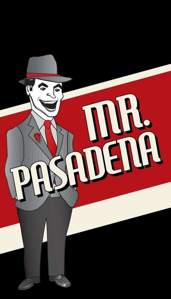 Mr. Pasadena