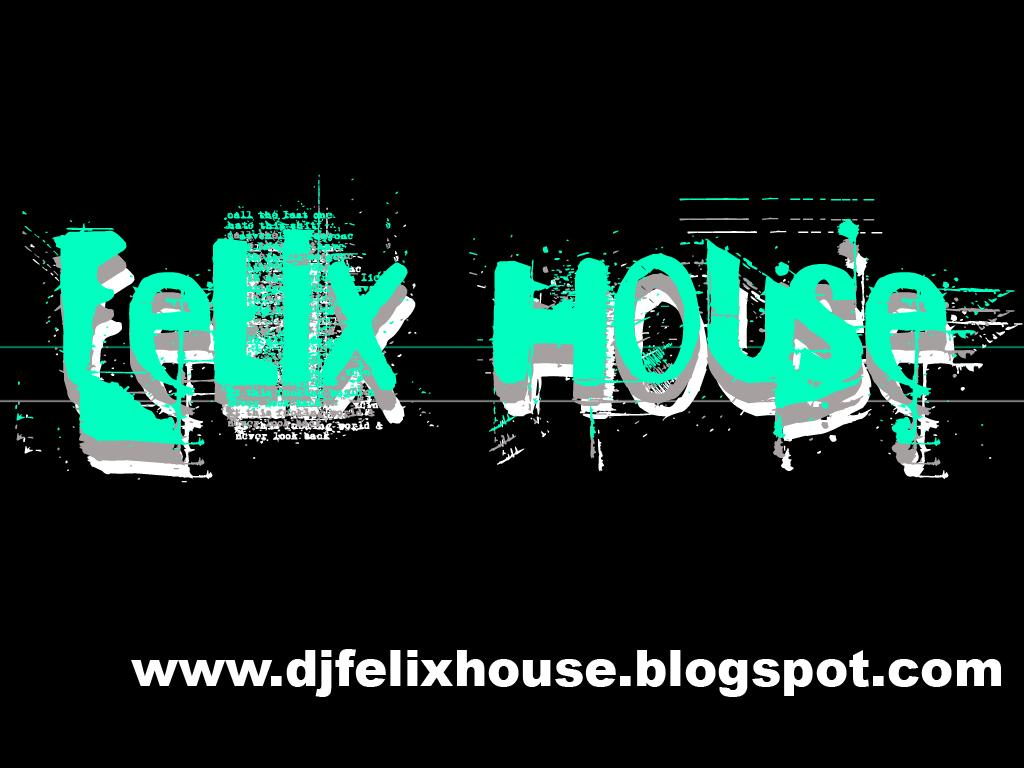 Félix House Deejay