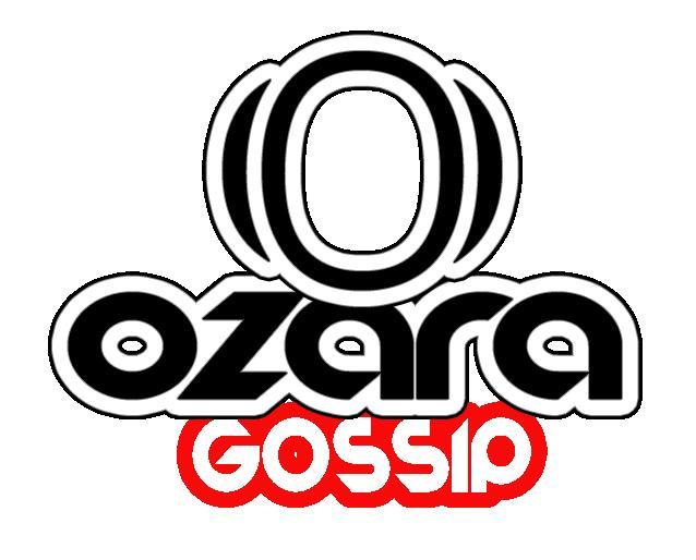 Ozara Gossip